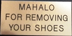 Mahalo for Removing Your Shoes (door signs)